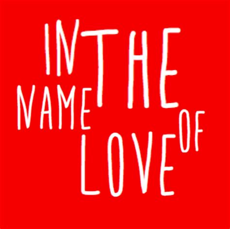 images of love name in the name of love itnolproducts twitter