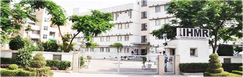Mba In Hospital Management In Delhi by International Institute Of Health Management Research Delhi