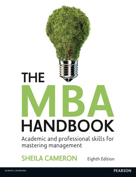 Professional Mba Handbook U Of U by The Mba Handbook Academic And Professional Skills For