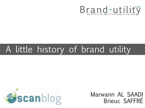 a little history of a little history of brand utility