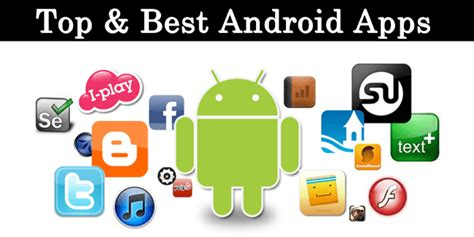 best android app to best android apps 2018 top 50 category wise safe tricks