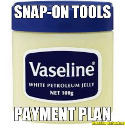 Vaseline Meme - snap on tools vaseline white petroleum jelly net 100g