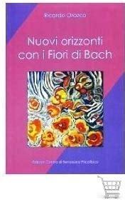 orozco fiori di bach i fiori di bach secondo il dr ricardo orozco