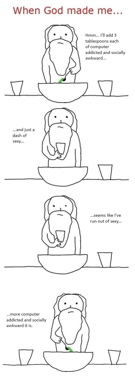 How God Made Me Meme - when god made me bits and pieces
