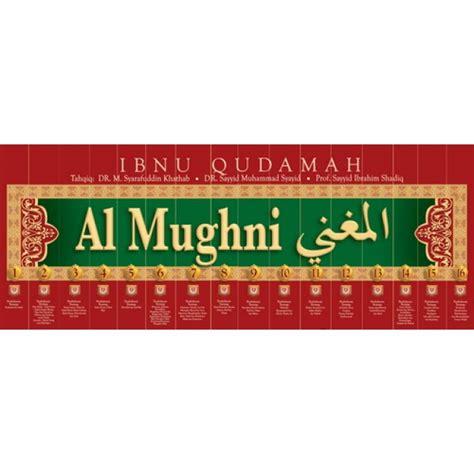 Al Mughni Jilid 2 al mughni karya imam ibnu qudamah edisi lengkap 16 jilid