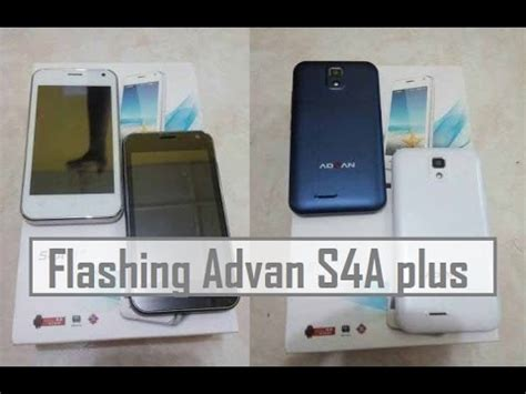 tutorial flash advan s4a flashing update firmware advan s4a plus youtube