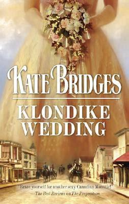 Harlequin Secret Longings klondike wedding by kate bridges fictiondb