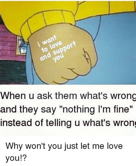 Let Me Love You Meme - 25 best memes about just let me love you just let me