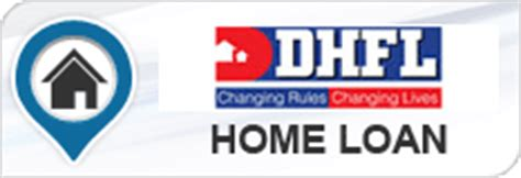 Dhfl Home Loan Dhfl Home Loans Interest Rates Eligibility