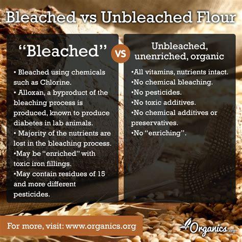 bleached vs unbleached flour organics