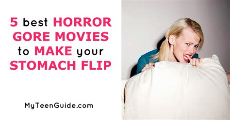 flipped stomach 5 best horror to make your stomach flip