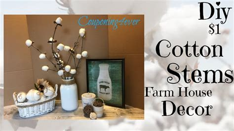 diy dollar tree home decor diy cotton stems dollar tree diy farm house decor my