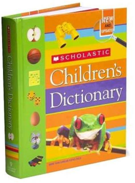 Scholastic Children S Thesaurus scholastic children s dictionary by scholastic