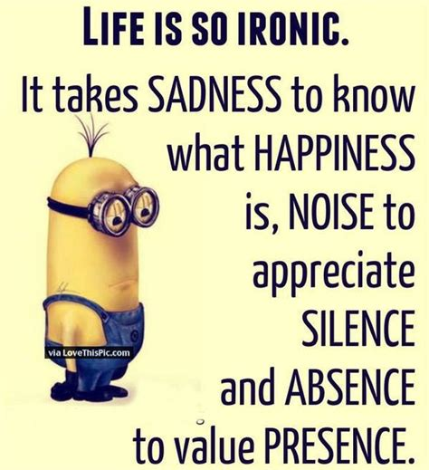 Ironic Minion Memes - life is so ironic minion quote pictures photos and images for facebook tumblr pinterest and