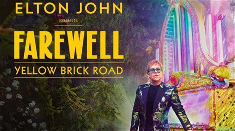 elton john quebec 2018 elton john tour 2018 elton john concert tour dates