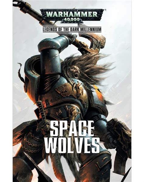 black library black library legends of the dark millennium space wolves