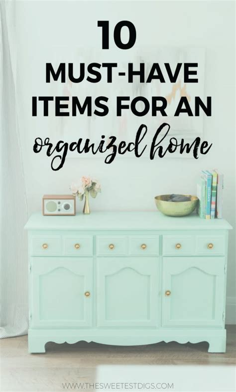 must have home items 10 must have items for organizing your home the sweetest