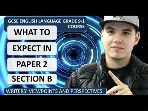 grade 9 1 gcse english gcse english grade 9 1 what to expect in paper 2 section b youtube