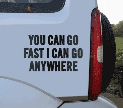 sticker mobil you can go fast jdp signs you can go fast i can go anywhere vinyl sticker