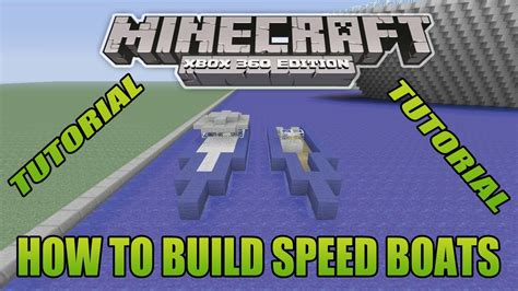 how to make a speed boat in minecraft pe minecraft xbox edition tutorial how to build speed boats