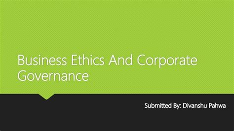 Business And Ethics Mba by Business Ethics And Corporate Governance