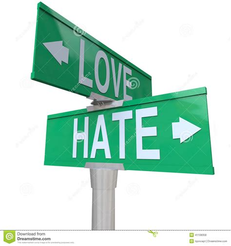 images of love vs hate love vs hate road signs opposite changing feeling