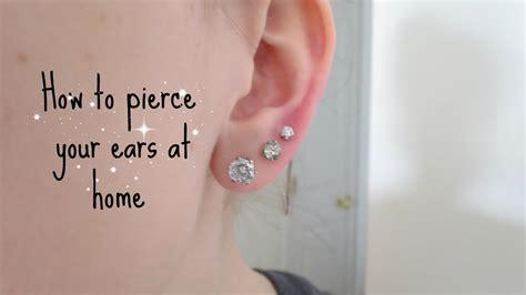 how i pierced my ears at home alyssa
