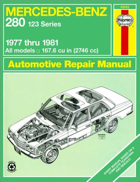 service manual how to replace 1977 mercedes benz w123 visor mercedes benz w 123 230e mercedes benz 280 e 280 ce repair manual haynes 63025