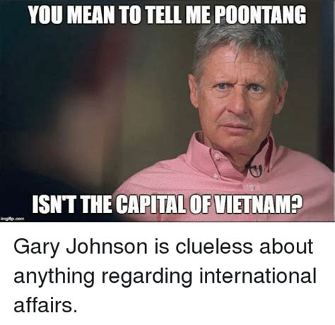 Gary Johnson Memes - funny clueless memes of 2017 on sizzle get off of me