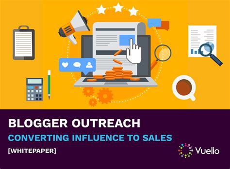 blogger outreach blogger outreach converting influence to sales vuelio