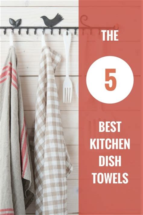 the 5 best kitchen dish towels