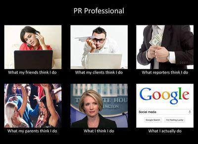 Meme Pr - public relations pr professional meme i pr pinterest