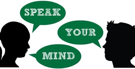 Your Speaks Your Mind should you speak your mind the remarkable leader