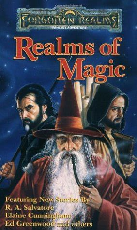 of magic realm of magic volume 3 books realms of magic forgotten realms anthologies 3 by j