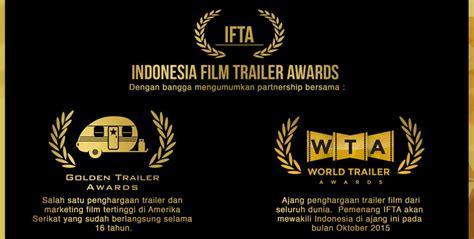 film dokumenter pertama di indonesia penghargaan trailer film pertama hadir di indonesia