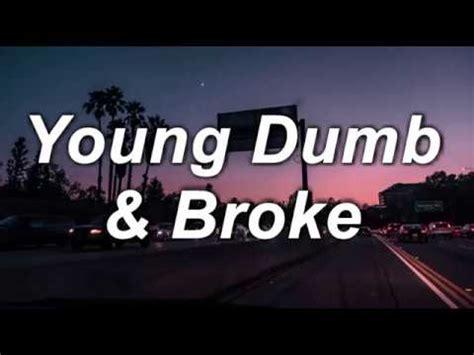 download mp3 khalid young dumb and broke download young dumb broke khalid lyrics mp3