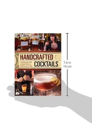 Handcrafted Drinks - handcrafted cocktails the mixologist s guide to classic