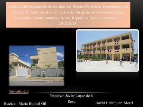 Diseño Curricular Dominicano Nivel Basico Presentaci 243 N De Tesis