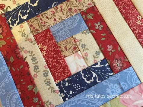 Patchwork Log Cabin - t 233 cnica log cabin de patchwork mis tutos secretos