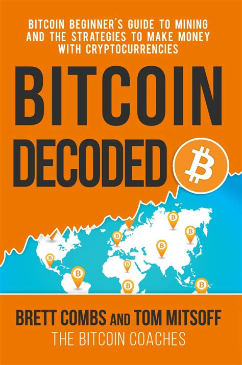 the sceptic s guide to bitcoin cryptocurrencies and the blockchain everything you re afraid to but wanted to ask anyways books new book bitcoin decoded bitcoin beginner s guide to