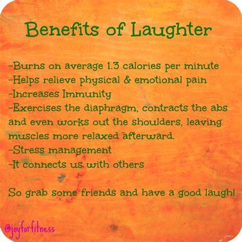 7 Benefits Of Laughter benefits of laughter say ings that i