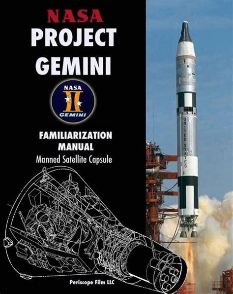 Gemini By Mega Store nasa project gemini familiarization manual manned