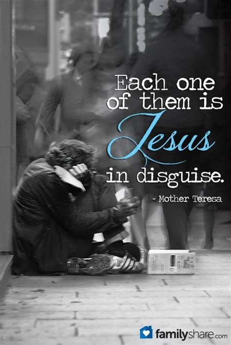 Per Them by Each One Of Them Is Jesus In Disguise By Teresa