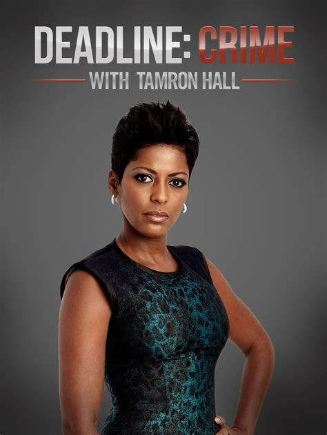 why is tamara hall so thin watch deadline crime with tamron hall episodes season 2