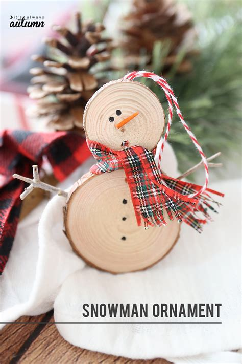 how to make small cute ornaments make an easy wood slice snowman ornament it s always autumn