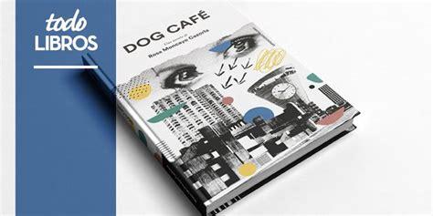 libro dogdogs todoindie toda la musica indie del momento