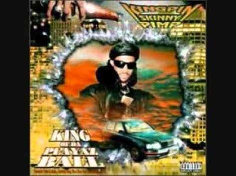 kingpin skinny pimp king of the playaz ball 20th kingpin skinny pimp king of da playaz ball youtube