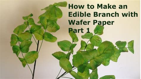 How To Make Edible Paper - how to make an edible branch with wafer paper part 1
