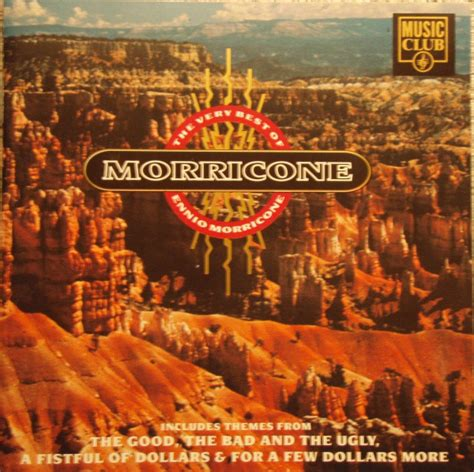 ennio morricone the best ennio morricone the best of ennio morricone cd at