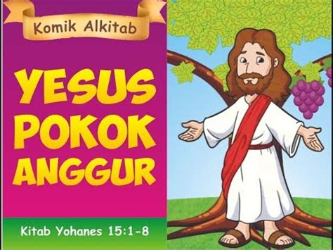film animasi rohani kristen yesus pokok anggur film animasi cerita alkitab rohani